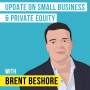 Artwork for Brent Beshore – Update on Small Business and Private Equity - [Invest Like the Best, EP.164]