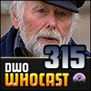 DWO Whocast - #315 - Doctor Who Podcast