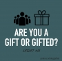 Artwork for Are You a Gift or Gifted? (LifeLift #13)