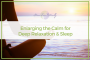 Artwork for 44: Enlarging the Calm for Deep Relaxation and Sleep