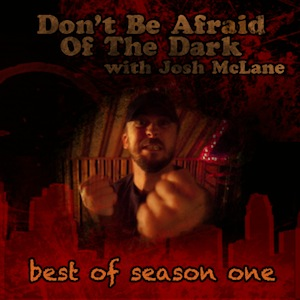 Dont Be Afraid of the Dark   Best of Season One