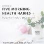 Artwork for 032 Five Morning Health Habits To Start Your Day Right