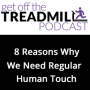 Artwork for 8 Reasons Why We Need Regular Human Touch