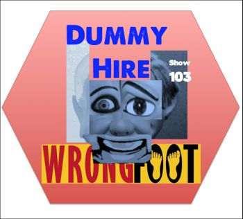 EP103--Dummy Hire