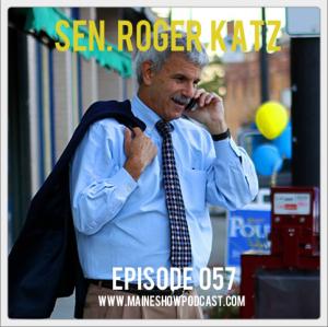 Episode 057 - Senator Roger Katz