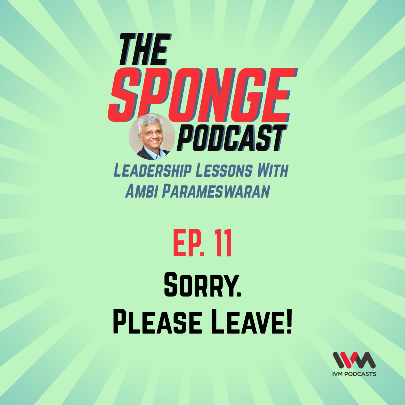 Ep. 11: Sorry. Please Leave!