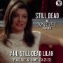 Artwork for #44. Still Dead Lilah (S4.21-22)