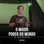 Artwork for O maior poder do mundo (Pr. Cleiton Paiva)