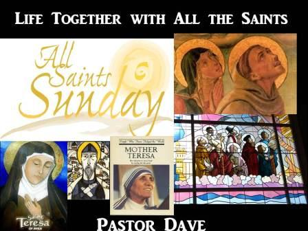 Life Together with All the Saints