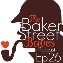 Episode 26: Lara Pulver & Irene Adler