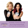 Artwork for Comedy, Community and Surviving Motherhood with Tracey Tee and Shayna Ferm