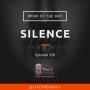 Artwork for Ep358: WOD - Silence