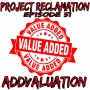 Artwork for Episode 51: ADDVALUATION
