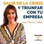 Artwork for Cómo salir de la Crisis y triunfar con tu empresa, con Nuria Cobo - MENTORES