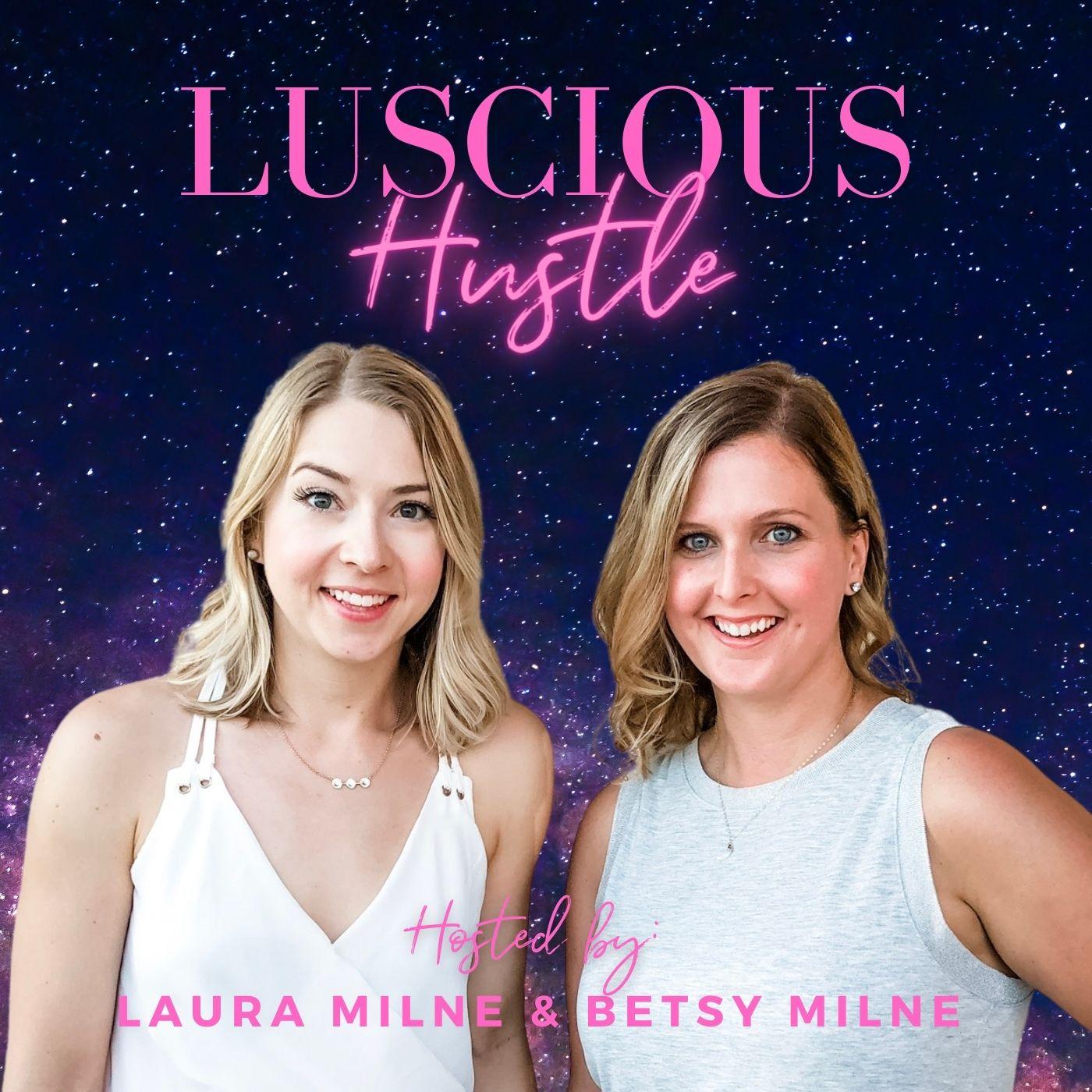 Luscious Hustle show art