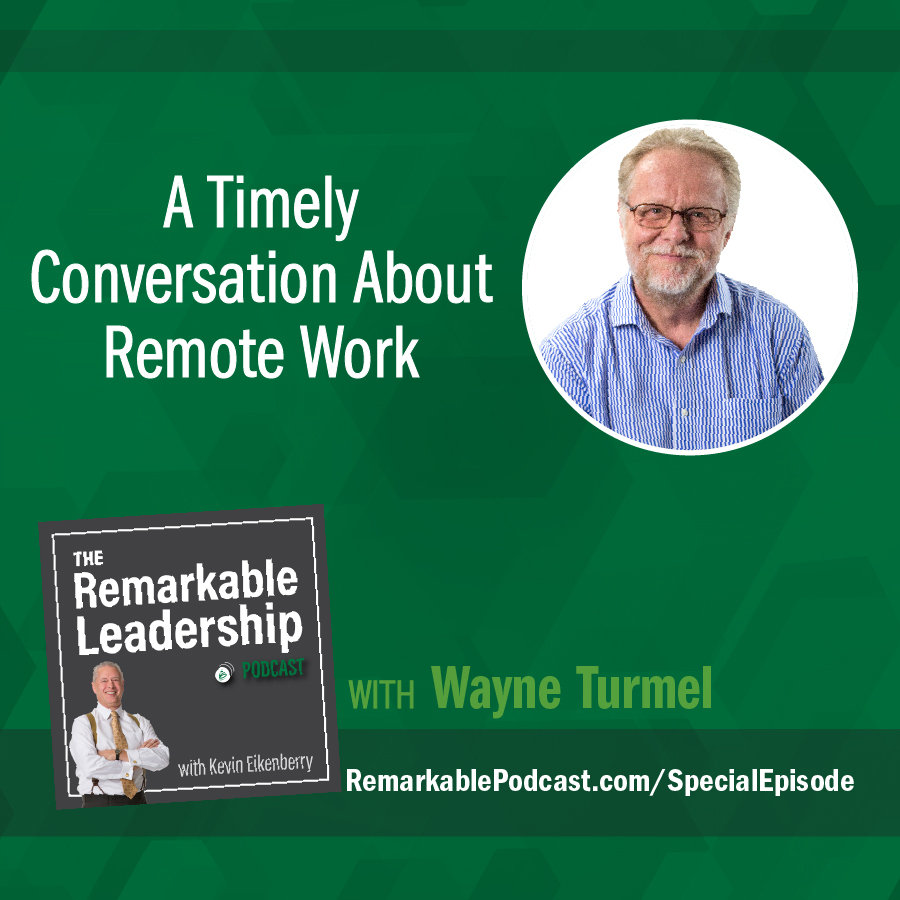 BONUS: A Timely Conversation About Remote Work with Wayne Turmel show art