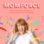 Artwork for Join the MomForce! by Chatbooks
