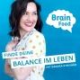 Artwork for Willkommen zum Brain Food Podcast! Lass uns gemeinsam Körper, Geist und Seele wieder in Balance bringen!