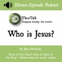 Artwork for Who is Jesus? Part 3
