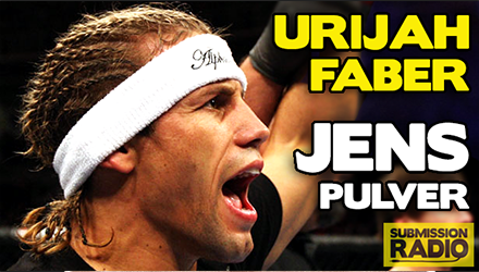 Submission Radio 15/2/15 Urijah Faber, Jens Pulver + UFC Fight Night: Henderson vs Thatch