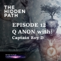 Artwork for EP 12 - Q Anon with Captain Roy D