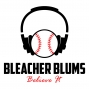 Artwork for Bleacher Blums #118 - Don't live in kakrrhaphiophobia