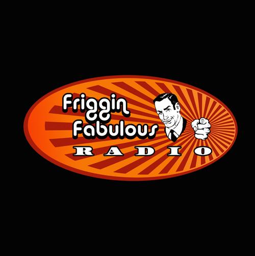 Friggin Fabulous Radio Live 4/2/13
