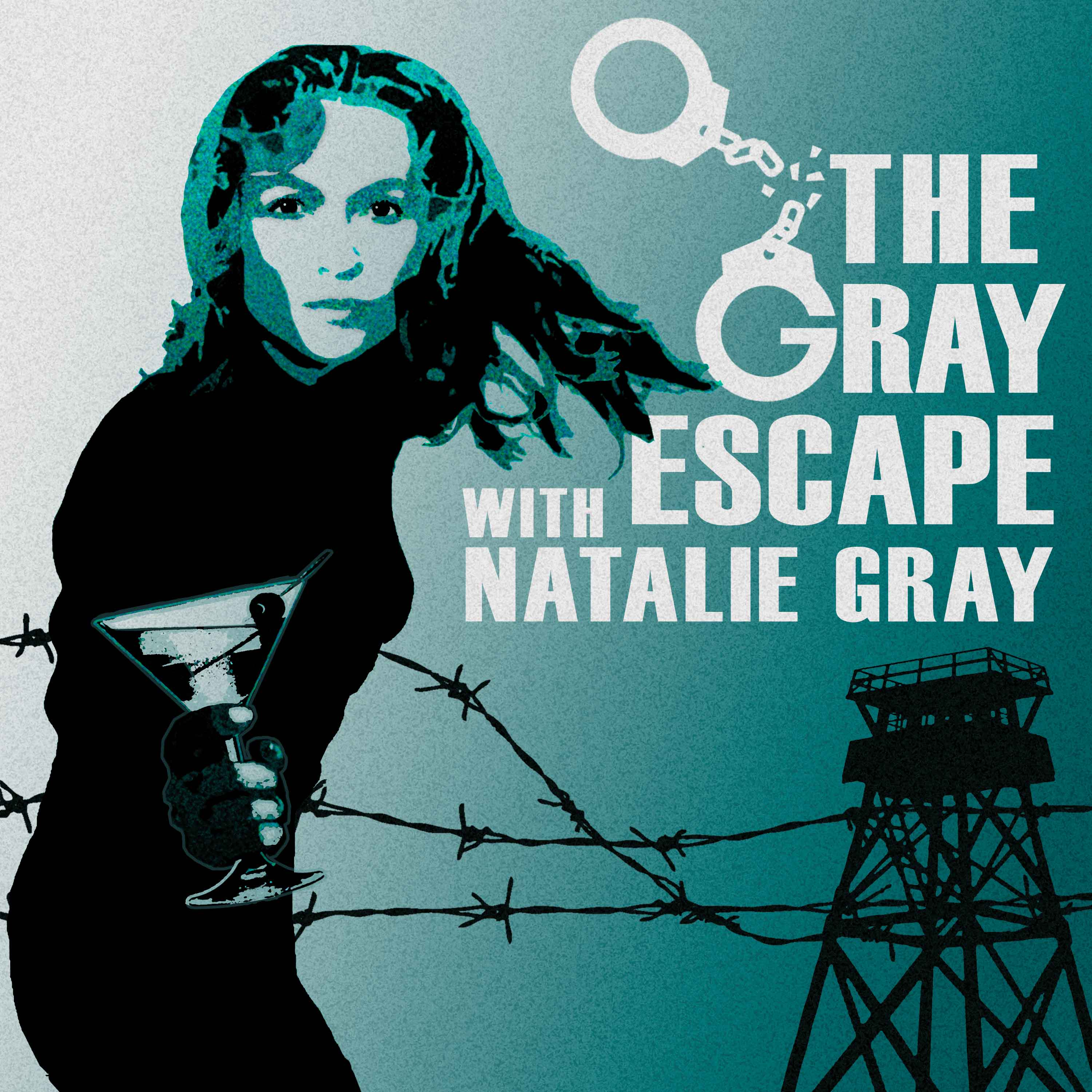 The Gray Escape with Natalie Gray show art
