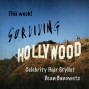 Artwork for Surviving Hollywood with Dean Banowetz Ep13