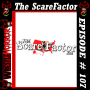 Artwork for 107 - The Scarefactor & Tyler Proffet