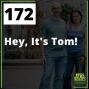 Artwork for 172 Hey, It's Tom!