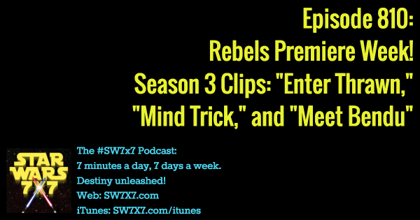810: Star Wars Rebels Season 3 Clips