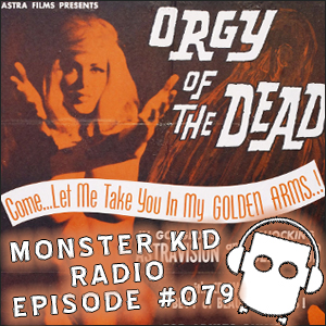 Monster Kid Radio #079 - The career and films of Edward D. Wood, Jr., with Joe Blevins