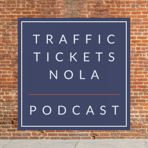 Traffic Tickets NOLA