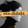 Artwork for oto.didakt - İlk bölüm 11 Mayıs'ta yayında! - teaser
