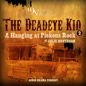 "Retro 19 Nocturne!  A Hanging at Pickens Rock [""Deadeye kid, #2""]"