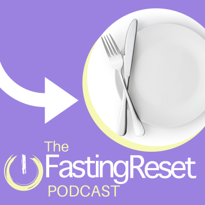 The Fasting Reset Podcast show image