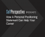 Artwork for How A Personal Positioning Statement Can Help Your Career