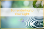 Artwork for 83 - Surrendering To Your Light