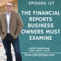 Artwork for The Financial Reports Business Owners Must Examine