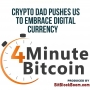 Artwork for Crypto Dad Pushes US To Embrace Digital Currency
