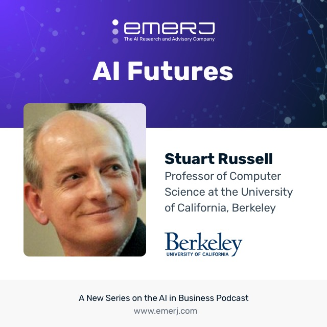 [AI Futures] Stuart Russell of UC Berkeley on AI Governance (S1E1)