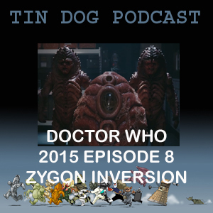TDP 532: Zygon Inversion Review TV Doctor Who 2015 Episode 8