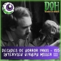 Artwork for Interview with Special Effects Artist Ralph Miller III – Episode 155 – Decades of Horror 1980s