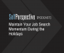 Artwork for Maintain Your Job Search Momentum During the Holidays