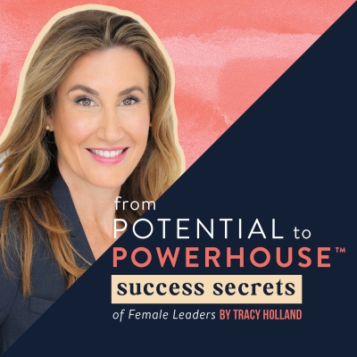 From Potential to Powerhouse: Success Secrets for Female Leaders show image