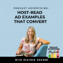 Artwork for 3 Podcast Advertising Examples That Generate Revenue