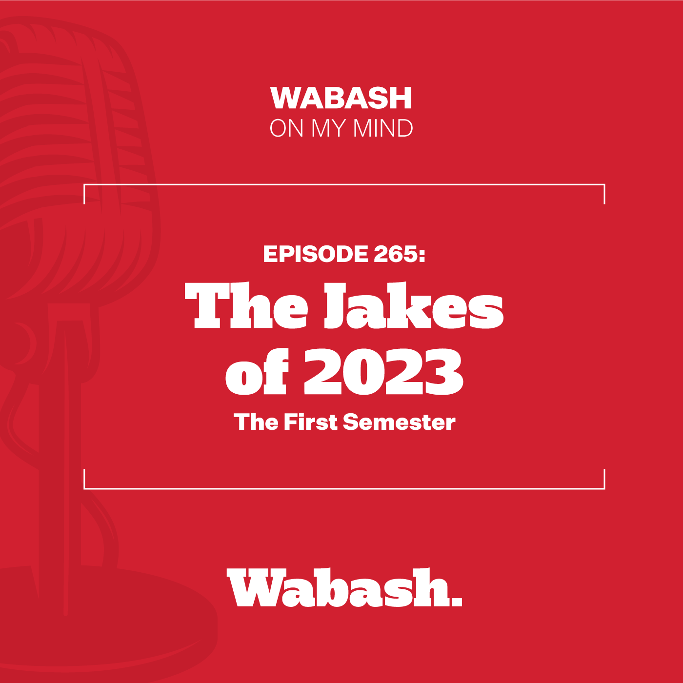 #265: The Jakes of 2023: The First Semester