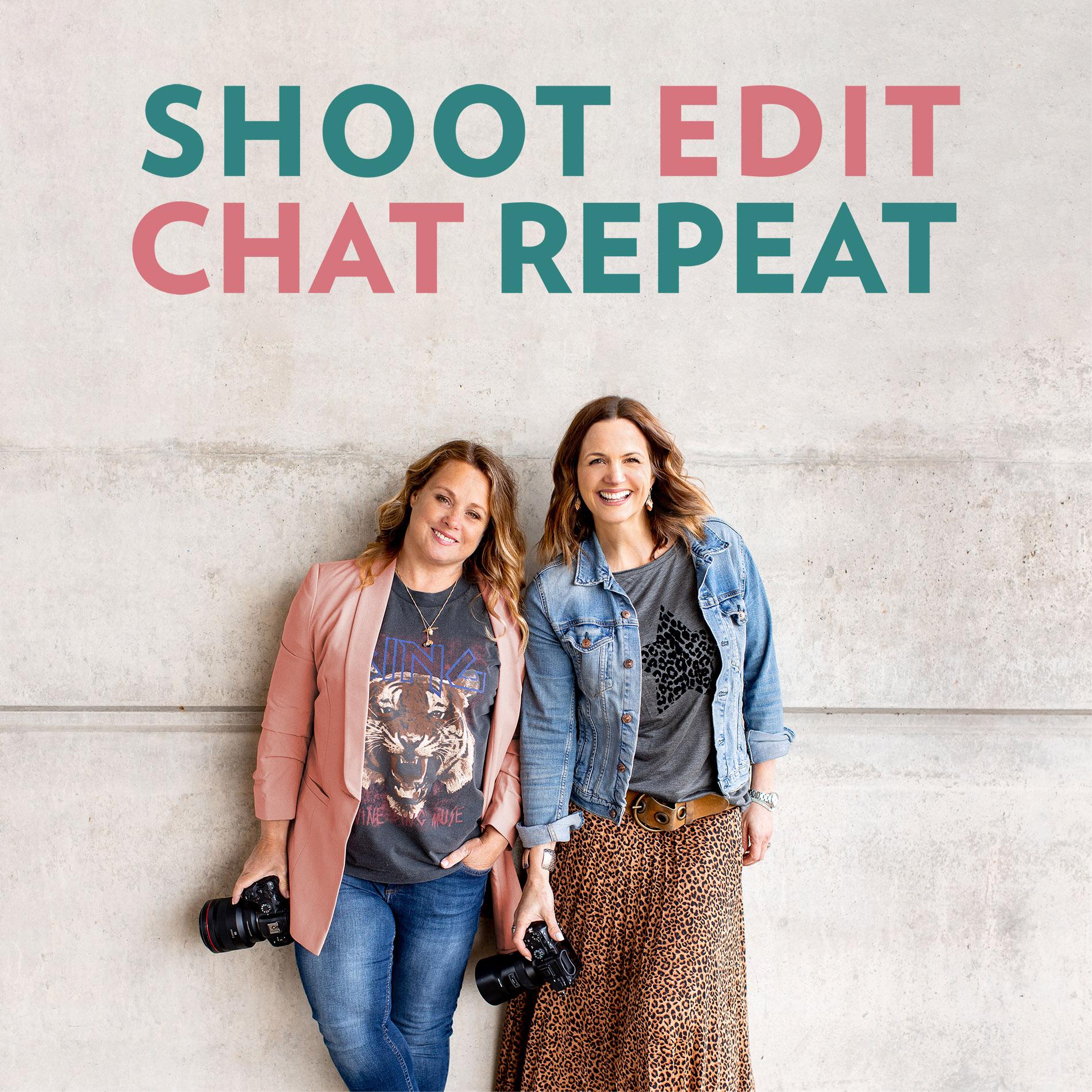 Shoot Edit Chat Repeat show art