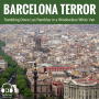 Artwork for Barcelona Terror: ISIS and Muslim Extremism (E025)